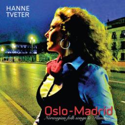 Oslo-Madrid (Norwegian Folk Songs & Flamenco)