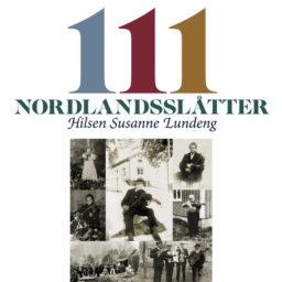 111 Nordlandsslåtter, hilsen Susanne Lundeng