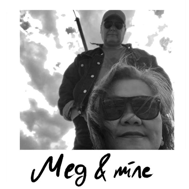 Meg & Mine