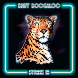 Brut Boogaloo – Strike III