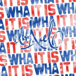 It Is Wha It Is