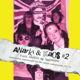 Anarki & Kaos # 2 - Punk, Råråkk og Aggresjon