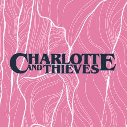 Charlotte & Thieves