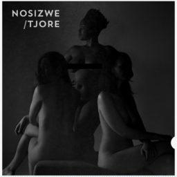 Nosizwe / Tjore