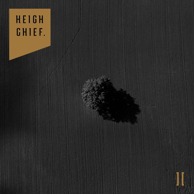 Heigh Chief. II