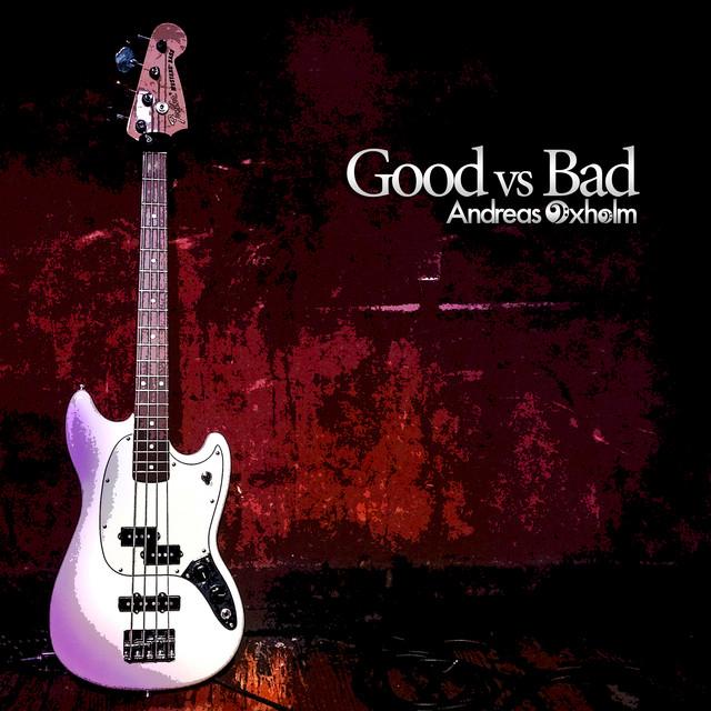 Andreas Oxholm - Good vs Bad