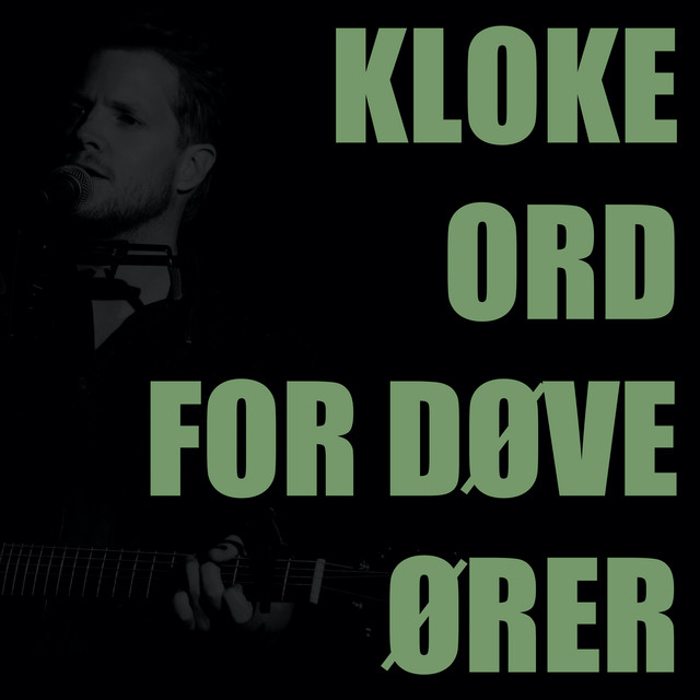 Kloke ord for døve ører