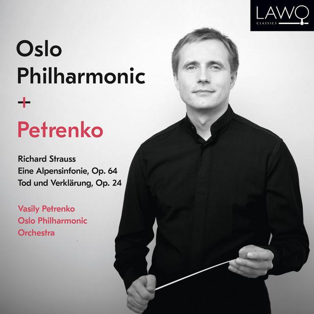 Richard Strauss: Eine Alpensinfonie, Op. 64 / Tod und Verklärung, Op. 24