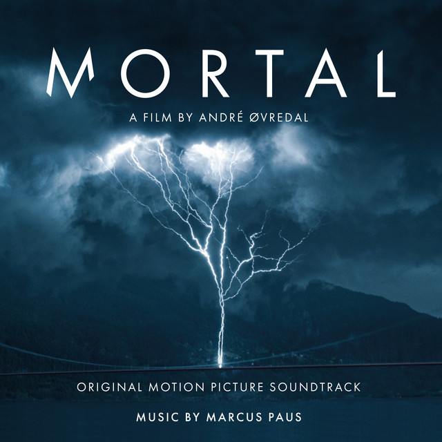 Mortal (Original Motion Picture Soundtrack)