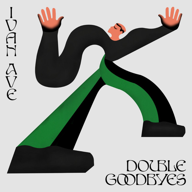 Double Goodbyes