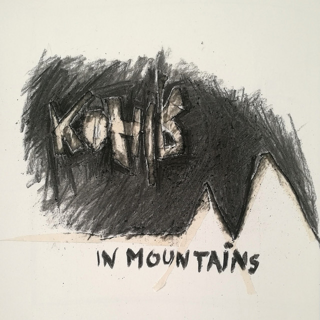 Kohib - In Mountains