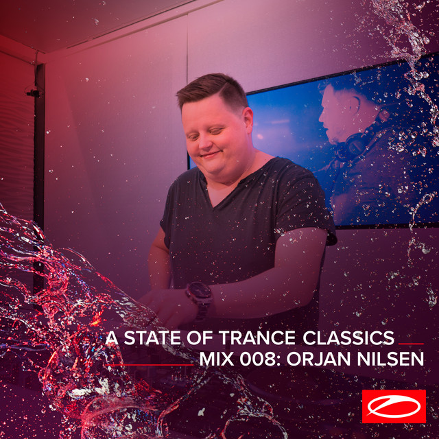 A State Of Trance Classics - Mix 008: Orjan Nilsen