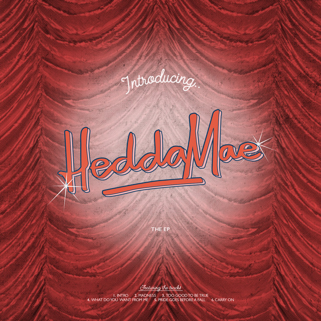 Introducing: Hedda Mae