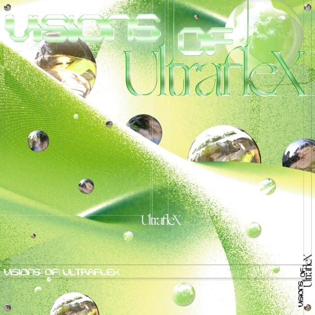 Visions of Ultraflex