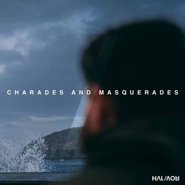 Charades and Masquerades