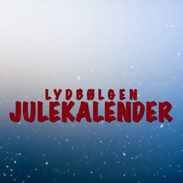 Lydbølgen Julekalender (Live)