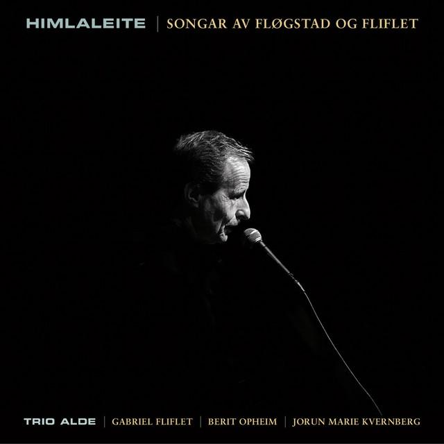 Himlaleite – Songar Av Fløgstad Og Fliflet
