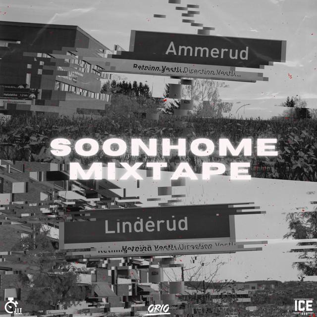 Soonhome Mixtape