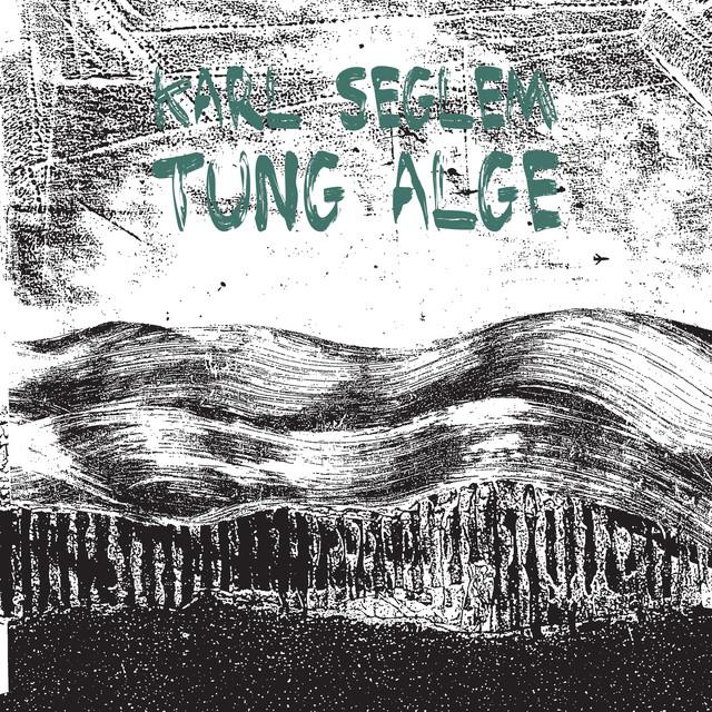 Tung Alge (Arduous Algae)