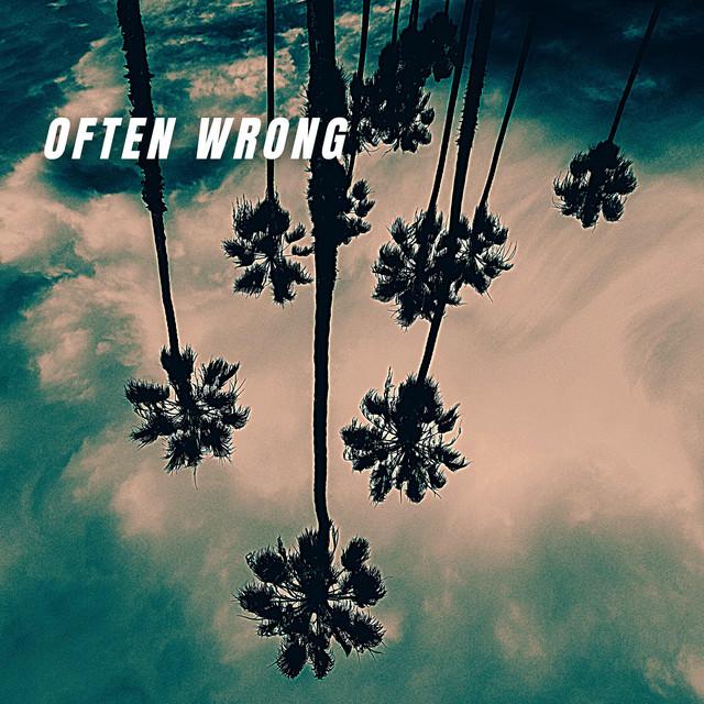 Often Wrong EP