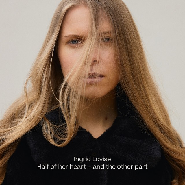 Half of Her Heart - and the Other Part